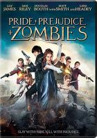 Cover image for Pride and prejudice and zombies [videorecording (DVD)]