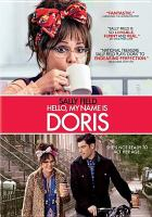 Cover image for Hello, my name is Doris [videorecording (DVD)].