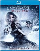 Cover image for Underworld. Blood wars [videorecording (Blu-ray)]