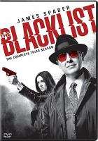 Cover image for The blacklist. The complete third season [videorecording (DVD)]