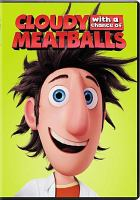 Cover image for Cloudy with a chance of meatballs [videorecording (DVD)]