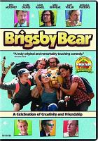 Cover image for Brigsby Bear [videorecording (DVD)]