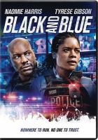 Cover image for Black and blue [videorecording (DVD)]