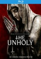 Cover image for The unholy [videorecording (Blu-ray)]