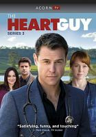 Cover image for The heart guy. Series 3 [videorecording (DVD)].