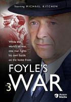 Cover image for Foyle's war. Set 3 [videorecording (DVD)]