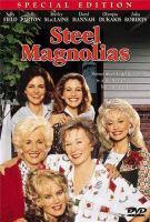 Cover image for Steel magnolias [videorecording (DVD)]