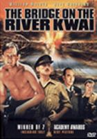 Cover image for The bridge on the River Kwai [videorecording (DVD)]