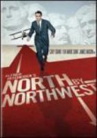 Cover image for Alfred Hitchcock's North by Northwest [videorecording (DVD)]