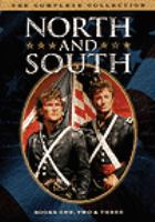 Cover image for North and South. The complete collection, Books one, two & three [videorecording (DVD)]
