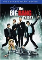 Cover image for The Big bang theory. The complete fourth season [videorecording (DVD)]