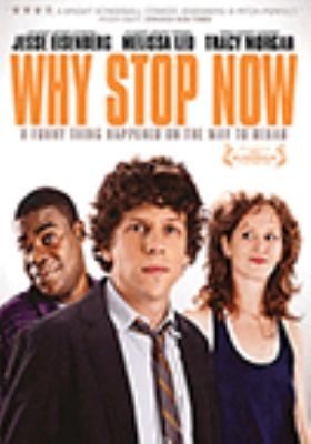 Cover image for Why stop now [videorecording (DVD)]