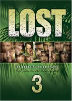 Cover image for Lost. The complete third season [videorecording (DVD)] : the unexplored experience