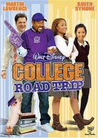 Cover image for College road trip [videorecording (DVD)]
