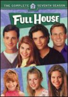 Cover image for Full house. The complete seventh season [videorecording (DVD)]