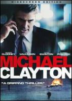 Cover image for Michael Clayton [videorecording (DVD)]