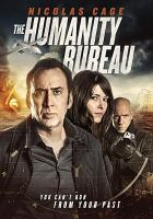 Cover image for The humanity bureau [videorecording (DVD)]