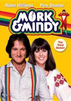 Cover image for Mork & Mindy. The third season [videorecording (DVD)]