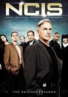 Cover image for NCIS, Naval Criminal Investigative Service. The seventh season [videorecording (DVD)]