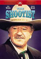 Cover image for The shootist [videorecording (DVD)]
