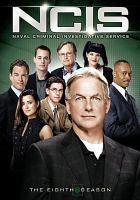 Cover image for NCIS, Naval Criminal Investigative Service. Season 8 [videorecording (DVD)]