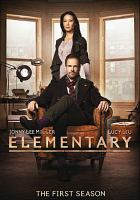 Cover image for Elementary. The first season [videorecording (DVD)]