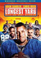 Cover image for The longest yard [videorecording (DVD)]