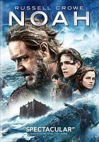 Cover image for Noah [videorecording (DVD)]
