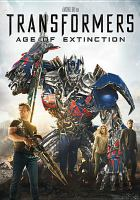 Cover image for Transformers. Age of extinction [videorecording (DVD)]