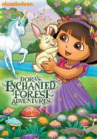 Cover image for Dora the explorer [videorecording (DVD)]. Dora's enchanted forest adventures