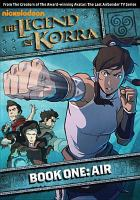 Cover image for The legend of Korra. Air, Book one [videorecording (DVD)].
