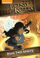 Cover image for The legend of Korra. Spirits, Book two [videorecording (DVD)]