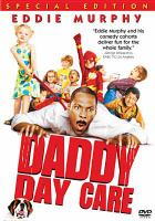 Cover image for Daddy day care [videorecording (DVD)]
