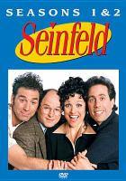 Cover image for Seinfeld. Seasons 1 & 2 [videorecording (DVD)]