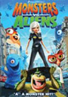 Cover image for Monsters vs. aliens [videorecording (DVD)]