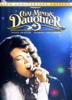Cover image for Coal miner's daughter [videorecording (DVD)]