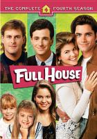 Cover image for Full house. The complete fourth season [videorecording (DVD)]