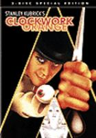 Cover image for A clockwork orange [videorecording (DVD)]