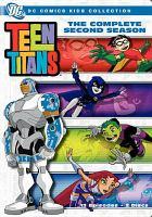 Cover image for Teen Titans. The complete second season [videorecording(DVD)]