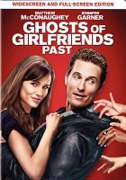 Cover image for Ghosts of girlfriends past [videorecording (DVD)]