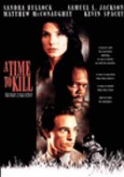 Cover image for A time to kill [videorecording (DVD)]