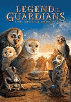Cover image for Legend of the guardians [videorecording (DVD)] : the owls of Ga'Hoole.