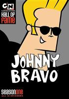 Cover image for Johnny Bravo. Season one [videorecording (DVD)]