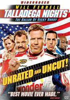 Cover image for Talladega nights [videorecording (DVD)]: the ballad of Ricky Bobby
