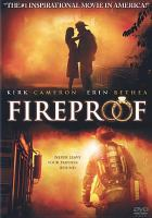 Cover image for Fireproof [videorecording (DVD)]