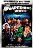 Cover image for Superhero movie [videorecording (DVD)]