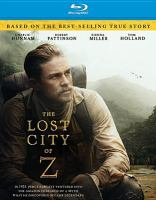 Cover image for The lost city of Z [videorecording (Blu-ray)]