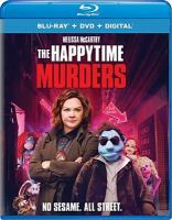 Cover image for The happytime murders [videorecording (Blu-ray)]