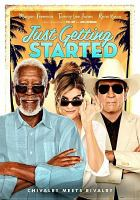 Cover image for Just getting started [videorecording (DVD)]