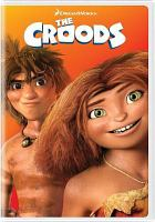 Cover image for The Croods [videorecording (DVD)]
